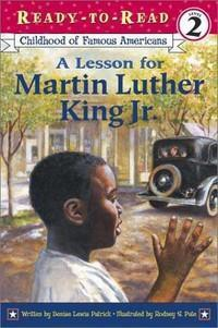 Ready to Read: A Lesson For Martin Luther King Jr. (Level 2)