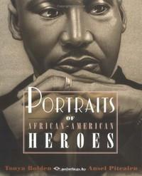Portraits of African American Heroes
