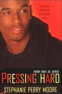 Perry Skky Jr. Series, Book 2: Pressing Hard