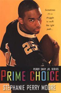 Perry Skky Jr. Series, Book 1: Prime Choice