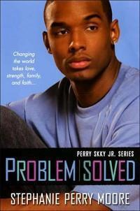 Perry Skky Jr. Series, Book 3: Problem Solved