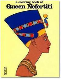 A Coloring Book of Queen Nefertiti