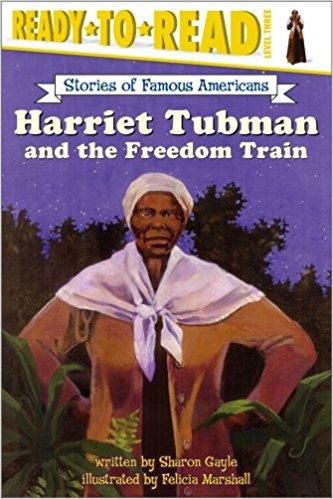 Ready to Read: Harriet Tubman and the Freedom Train Level 3