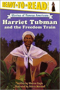Ready to Read: Harriet Tubman and the Freedom Train (Level 3)