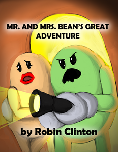 "Children's Book Titled ""Mr. And Mrs. Bean's Great Adventure"""