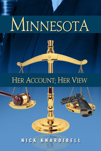 Minnesota: Her Account; Her View A Novel