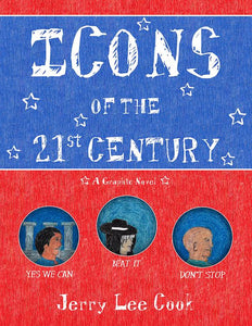 Icons of the 21st Century A Graphic Novel for Children and Young Adults