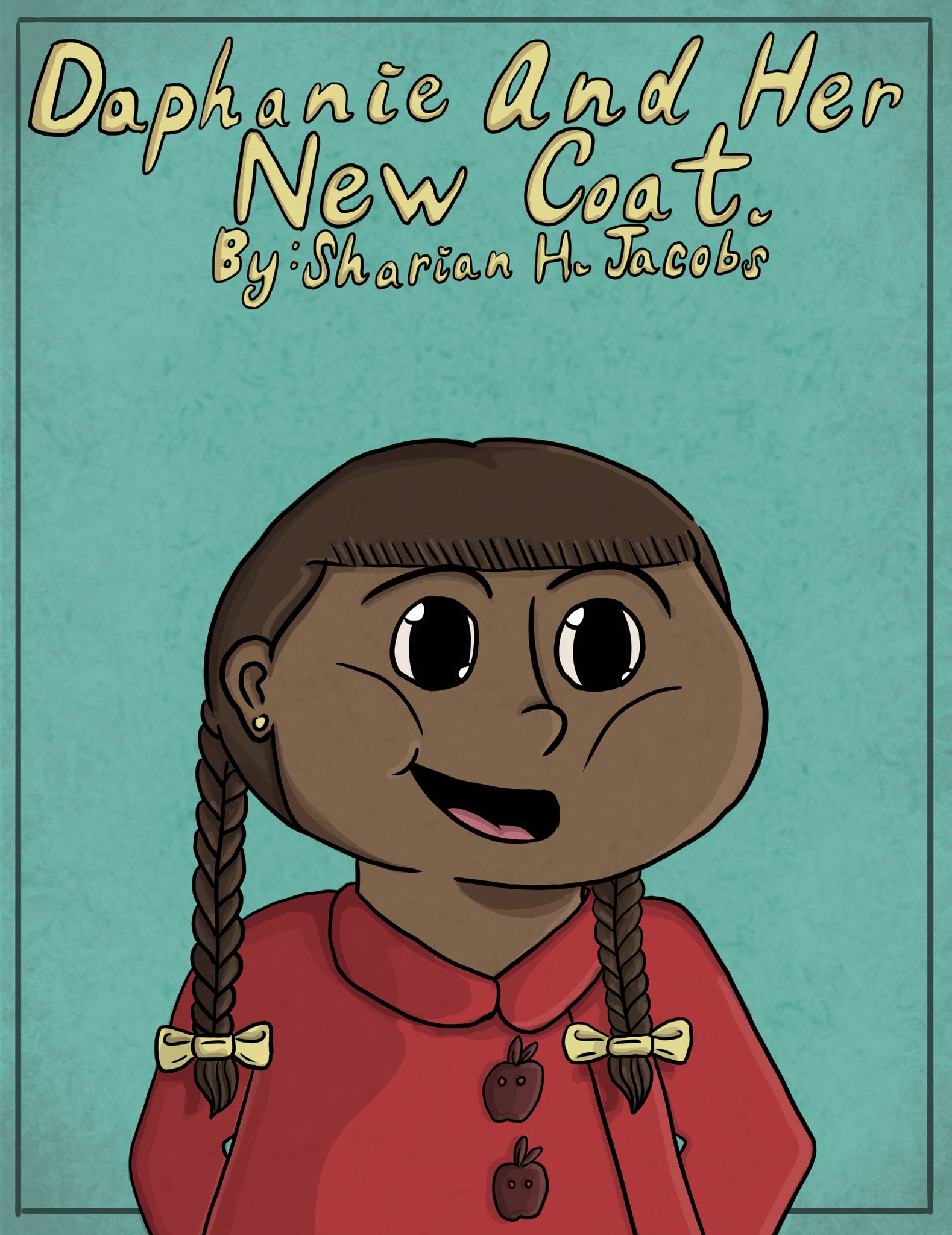 Daphanie And Her New Coat (Hardcover Children's Book)
