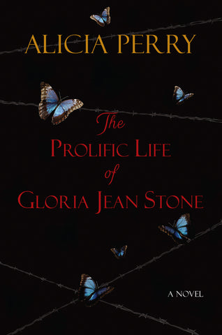 The Prolific Life of Gloria Jean Stone A Novel