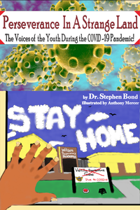 Perseverance In A Strange Land: The Voices of the Youth During the COVID-19 Pandemic!