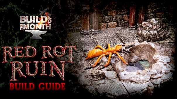 Red Rot Ruin Build Guide