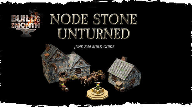 June BoTM Build Guide Node Stone Unturned