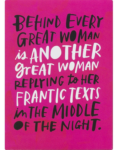 Behind Every Great Woman Magnet in Fuchsia Pink - $4.95