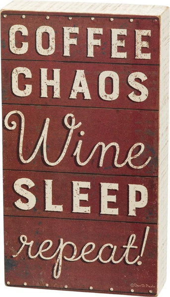 Coffee Chaos Wine Sleep Repeat Wooden Box Sign in Red and White - $13.95