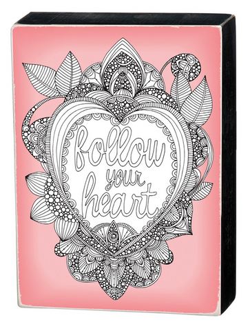 Color it Yourself Follow Your Heart Box Sign with Pink Background