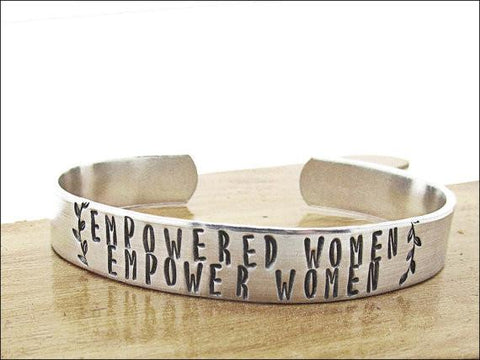 Empowered Women Empower Women Hand Stamped Cuff Bracelet