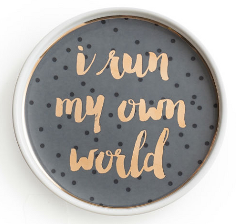 I Run My Own World Porcelain Tray - $16.95