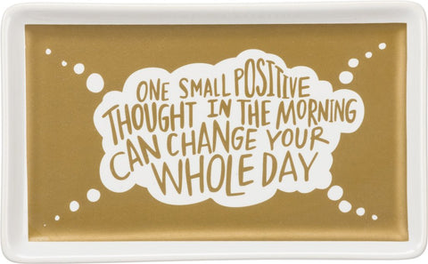 One Small Positive Thought Stoneware Trinket Tray in Gold - $12.95