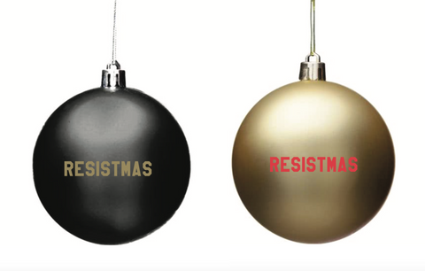Resistmas Holiday / Christmas Ornament in Gold and Black 2-Pack or 6-Pack - $11.95