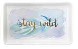 Stay Wild Watercolor Trinket Tray