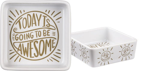 Today Is Going To Be Awesome Trinket Tray - $11.95