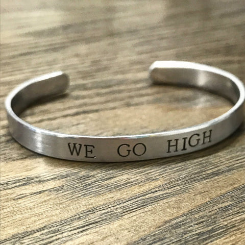 We Go High Hand Stamped Silver Cuff Bracelet - $14.95