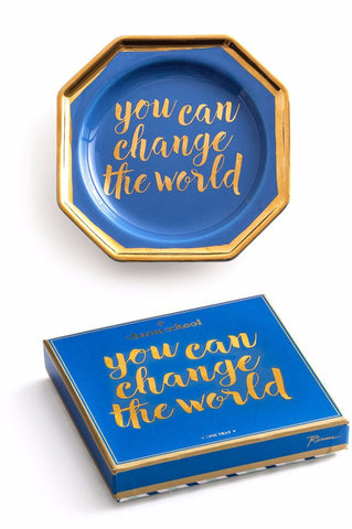 You Can Change the World Tray in Blue and Metallic Gold