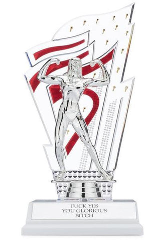 FUCK YES YOU GLORIOUS BITCH Trophy in Metallic Silver with Red Accents