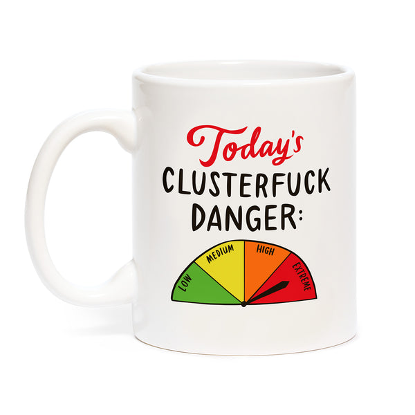 Today's Clusterfuck Danger Mug with Meter Design | Printed on Both Sides | Boxed for Gifting