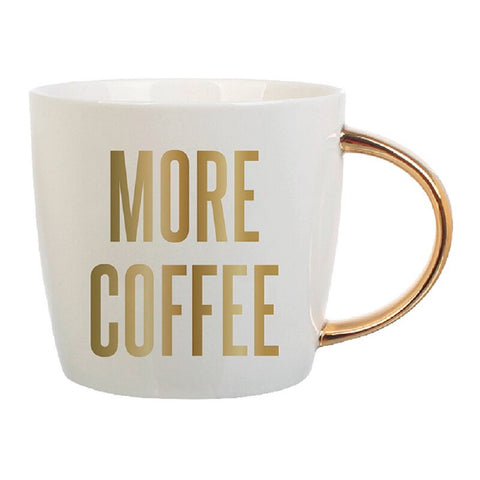More Coffee with Gold Lettering | Curvy Gold Handle | Porcelain