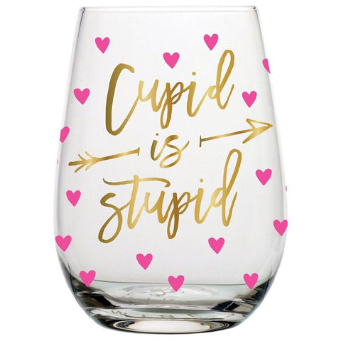 Cupid is Stupid Stemless Wine Glass in Hearts Design