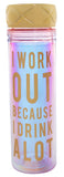 I Work Out Because I Drink a Lot Iridescent Rainbow Water Bottle