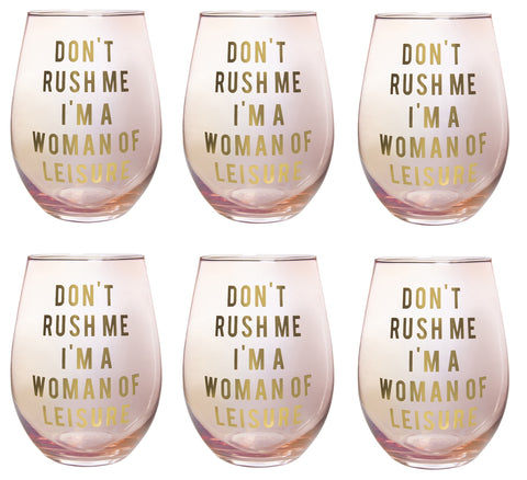 Don't Rush Me, I'm a Woman Of Leisure Stemless Wine Glass in Rose and Gold | 20 0z. | Set of 6