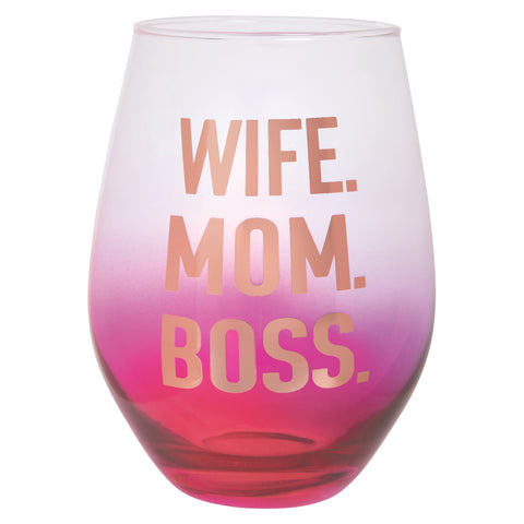 Wife. Mom. Boss. Stemless Wine Glass in Pink and Gold