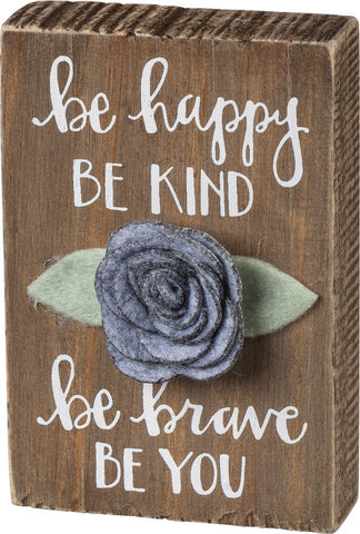 Be Happy Be Kind Be Brave Be You Wood and Felt Art