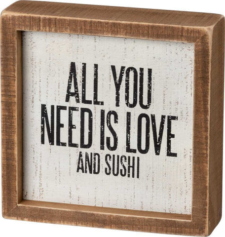 All You Need Is Love And Sushi Inset Box Sign
