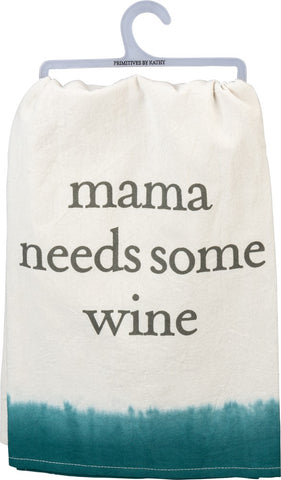 Mama Needs Some Wine Dish Towel in Emerald Dip-Dyed Accent