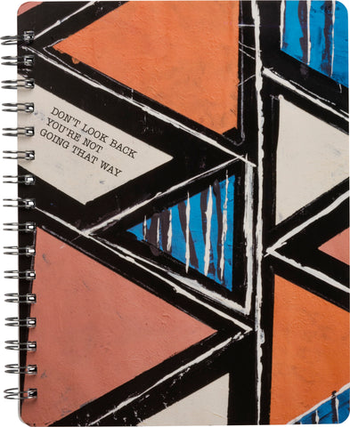 Don't Look Back You're Going That Way Spiral Notebook in Geometric Design