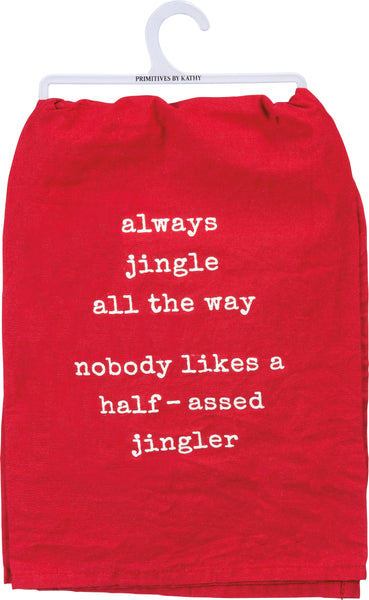Always Jingle All The Way Dish Cloth Towel / Novelty Silly Tea Towels / Cute Hilarious Kitchen Hand Towel