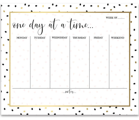 One Day At A Time Weekly Planner Notepad