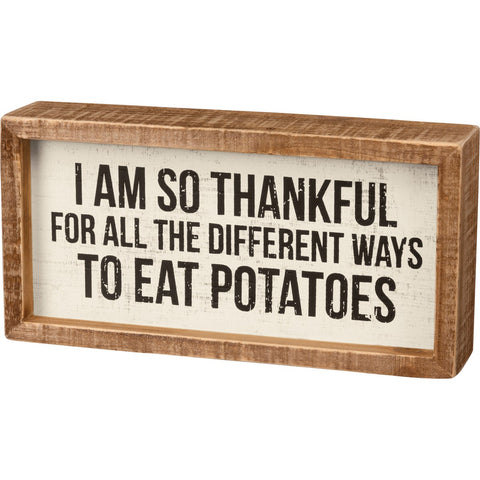 "Different Ways To Eat Potatoes Inset Box Sign | 8"" x 4"""