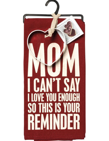Mom I Can't Say I Love You Enough Dish Towel & Heart Cutter Set