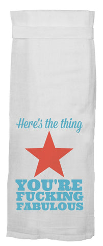 Here's the Thing You're Fucking Fabulous Dish Towel with Red Star