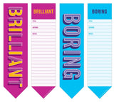 Brilliant and Boring 2-in-1 Bookmark Pads in Pink and Blue