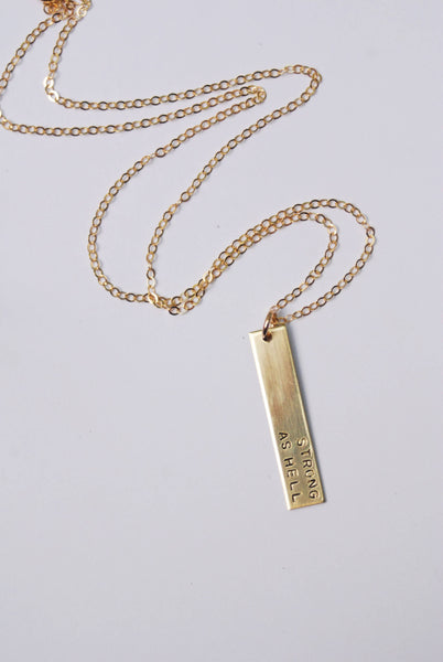 Strong as Hell Vertical Dainty Bar Stamped Necklace