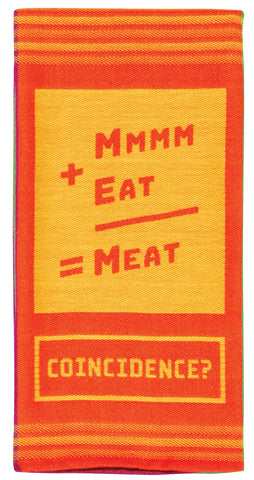 "Mmmm+Eat=Meat. Coincidence? Woven Multicolored Bright Funny Snarky Dish Cloth Towel | Soft Absorbent Jacquard | 100% Cotton Hand or Tea Towel 21"" x 28"""