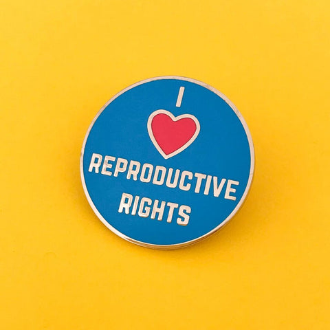 I Love Reproductive Rights Enamel Pin