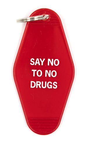 Say No To No Drugs Motel Style Keychain in Red