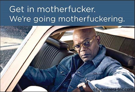 "Get in Motherfucker We're Going Motherfuckering Magnet | Samuel Jackson | 2"" x 3"""