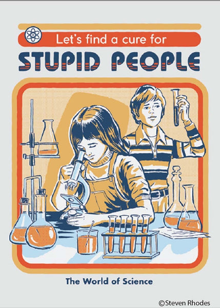 Let's Find A Cure For Stupid People Rectangular Magnet | '80s Children's Book Style Satirical Art